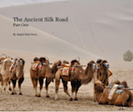 Ancient Silk Road Book Part 1 by Angela Neal Grove