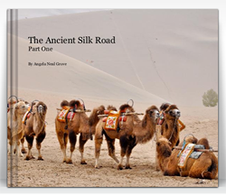 """The Ancient Silk Road"" by Angela Neal Grove"