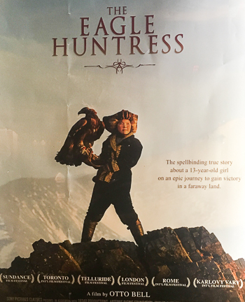 The Eagle Huntress is a documentary which shows a 13 year old girl defying male traditions in Central Asia